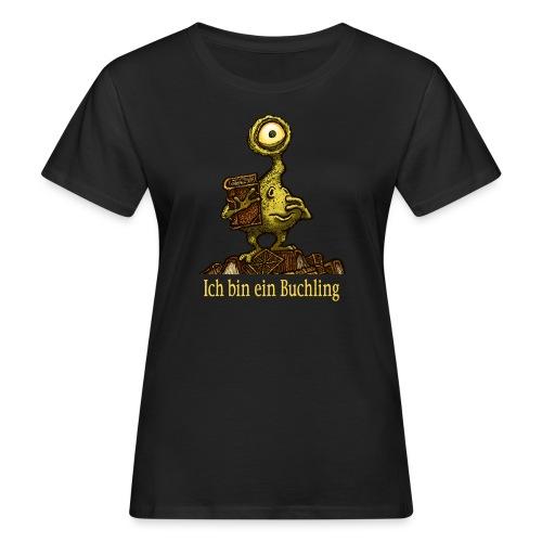Ich bin ein Buchling - Frauen Bio-T-Shirt