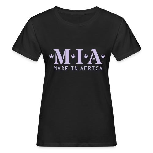 M.I.A. Made In Africa - Women's Organic T-Shirt