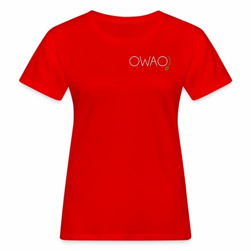 OWAO! Oh là là! - Frauen Bio-T-Shirt