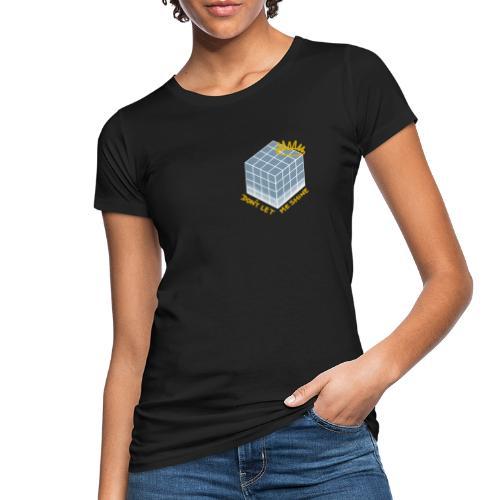Don't Let Me Shine (blue) - Shadow - Women's Organic T-Shirt
