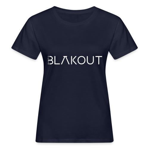Bläkout -logo valkoinen - Naisten luonnonmukainen t-paita