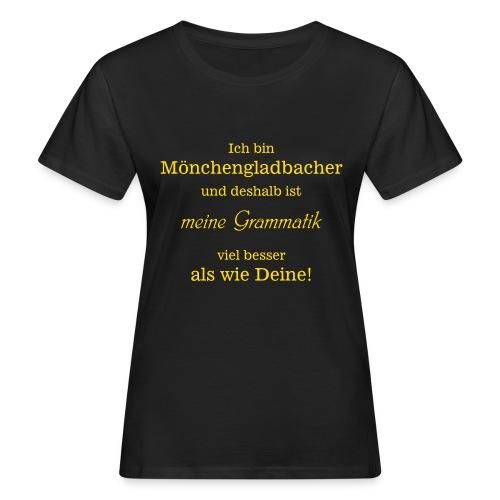 Gladbacher Grammatik - Frauen Bio-T-Shirt