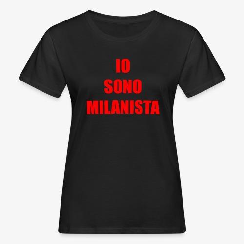 Per veri milanisti - T-shirt ecologica da donna