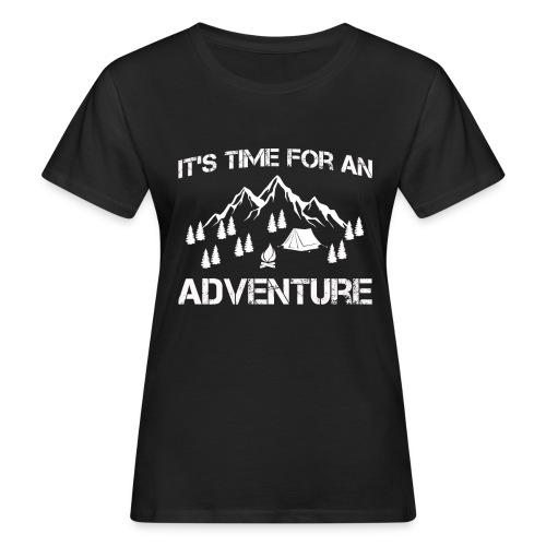 It's time for an adventure - Women's Organic T-Shirt