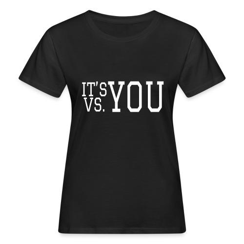 You vs You - Women's Organic T-Shirt