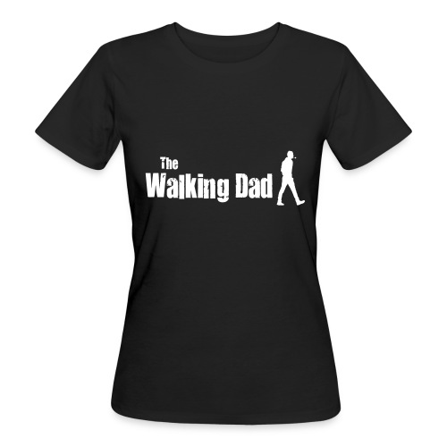 the walking dad white text on black - Women's Organic T-Shirt