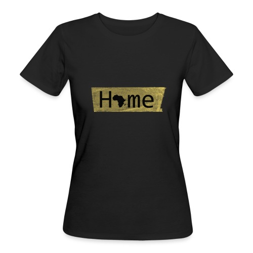 home in africa - Frauen Bio-T-Shirt