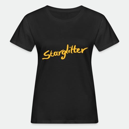 Starglitter - Lettering - Women's Organic T-Shirt