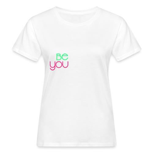 be you - T-shirt ecologica da donna