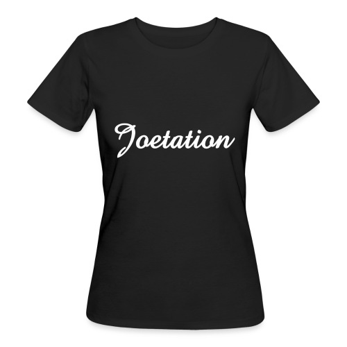 White Text Joetation Signature Brand - Women's Organic T-Shirt