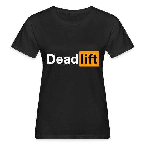 DeadLift X - T-shirt bio Femme