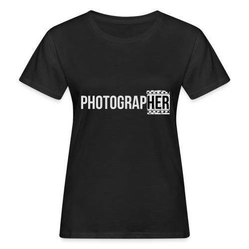 Photographing-her - Women's Organic T-Shirt