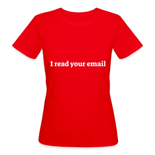 I read your email - Organic damer
