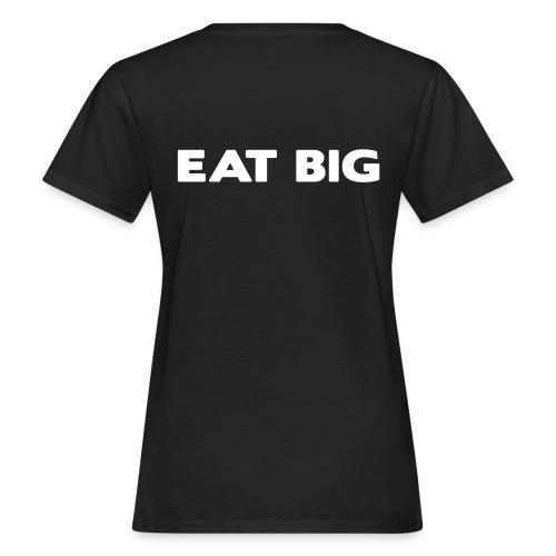 eatbig - Women's Organic T-Shirt