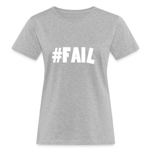 FAIL / White - T-shirt bio Femme