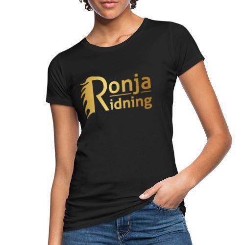 Ronja Ridning - Organic damer