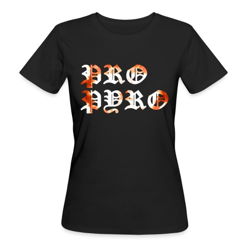 Pro Pyro - Frauen Bio-T-Shirt