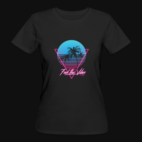 Feel the Vibes - T-shirt ecologica da donna