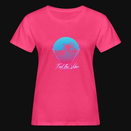 Feel the Vibes - T-shirt ecologica da donna