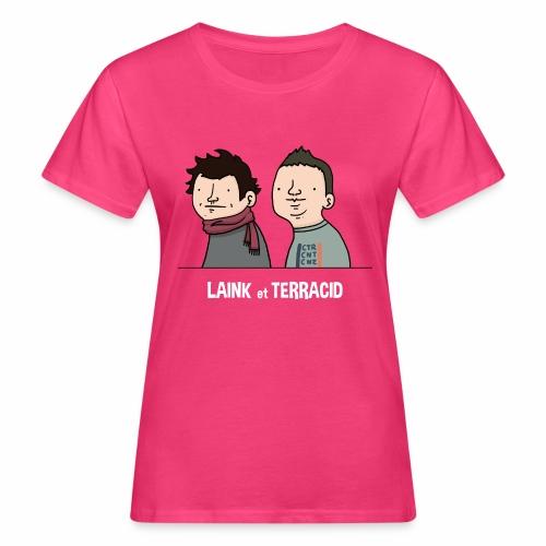 Laink et Terracid old - T-shirt bio Femme