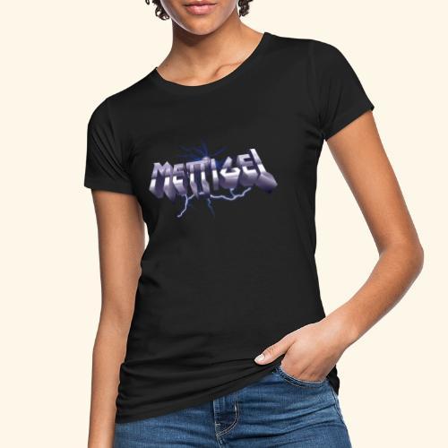Mettigel T Shirt Design Heavy Metal Schriftzug - Frauen Bio-T-Shirt