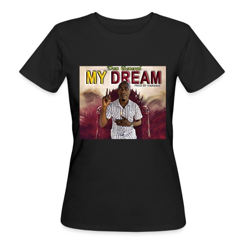 my dream - Women's Organic T-Shirt