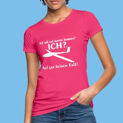 runter kommen Segelflieger Segelflugzeug Geschenk - Frauen Bio-T-Shirt