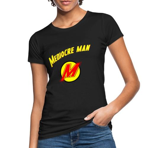 Mediocreman - Camiseta ecológica mujer