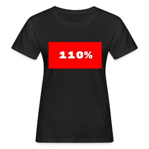 110% Rulez - T-shirt ecologica da donna