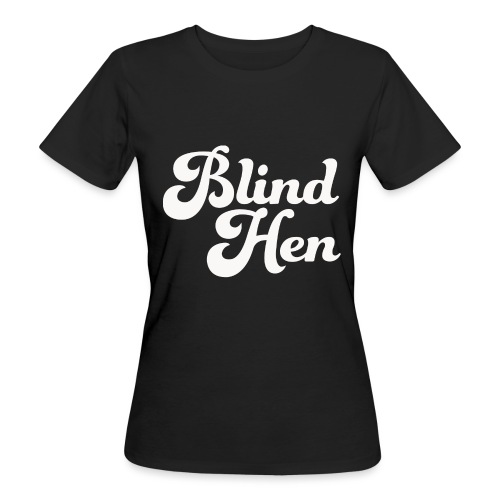 Blind Hen - Logo Lady fit premium, black - Women's Organic T-Shirt
