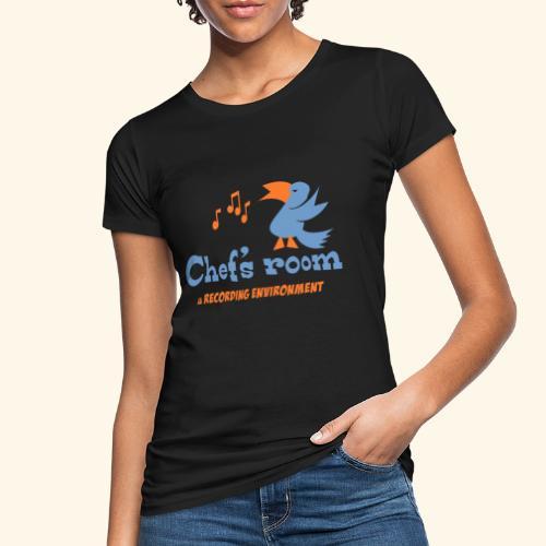 chefs room - Naisten luonnonmukainen t-paita