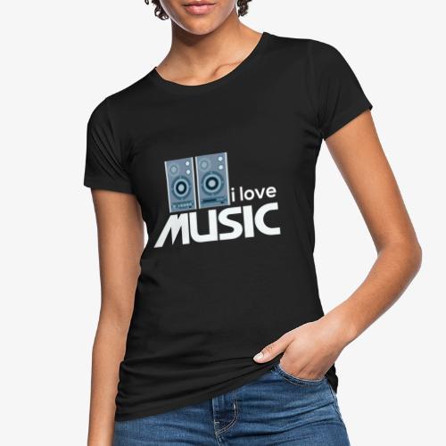 Amo la música 02 - Camiseta ecológica mujer