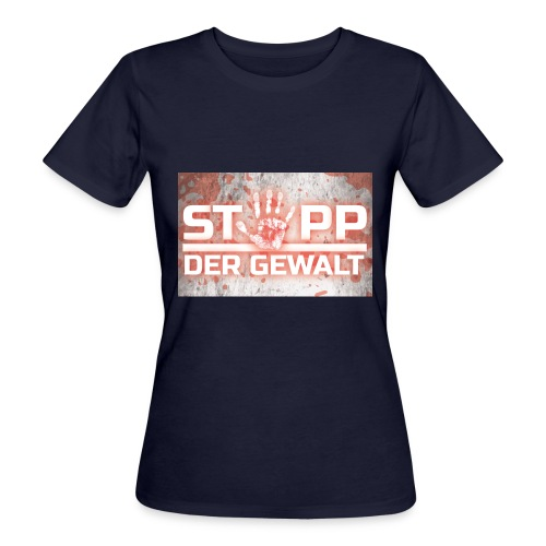 STOPP DER GEWALT - Women's Organic T-Shirt