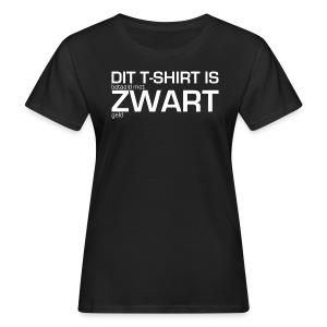 Dit shirt is betaald met zwart geld - Vrouwen Bio-T-shirt
