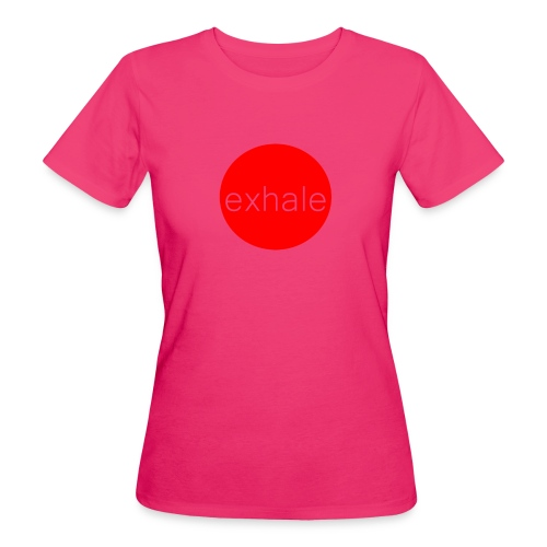 exhale - Women's Organic T-Shirt
