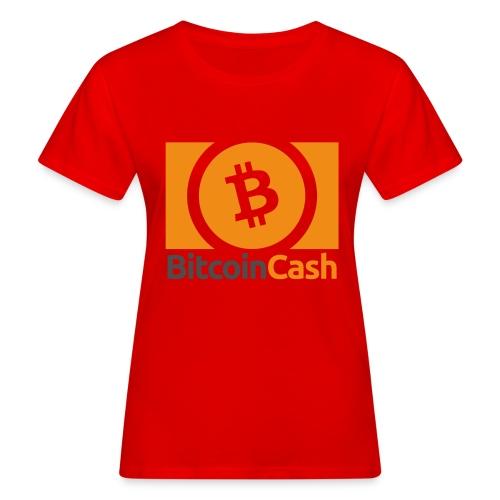 Bitcoin Cash - Naisten luonnonmukainen t-paita