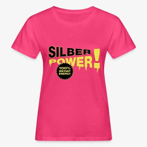 SilberPower! - Organic damer