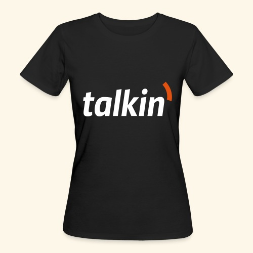 talkin' white on gray - Frauen Bio-T-Shirt