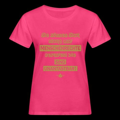 Menschenrechte - Frauen Bio-T-Shirt