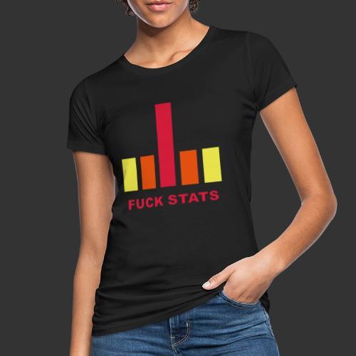 F*CK Stats - T-shirt bio Femme