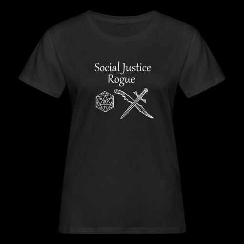 Social Justice Rogue - Women's Organic T-Shirt