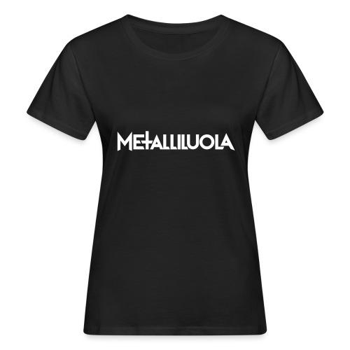 Metalliluola logo - Naisten luonnonmukainen t-paita