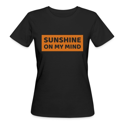 Słońce w mojej głowie - Ekologiczna koszulka damska