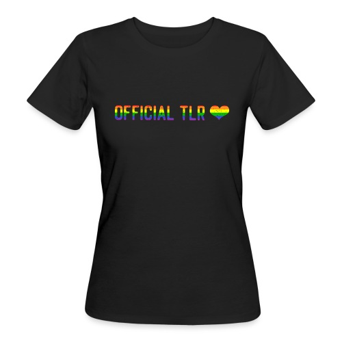 Official TLR Love Merch - Pride Edition - Women's Organic T-Shirt