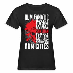 T-shirt Rum Fanatic - San Juan, Puerto Rico - Ekologiczna koszulka damska