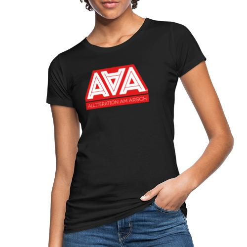 Alliteration Am Arsch - Frauen Bio-T-Shirt