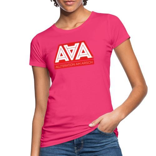Alliteration Am Arsch - Frauen Bio-T-Shirt