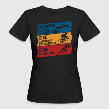 Schwimm - Bike - Renn - Frauen Bio-T-Shirt