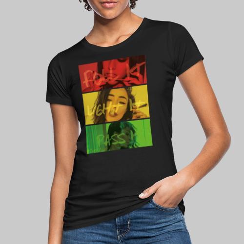Roll,Light,Pass it - Frauen Bio-T-Shirt