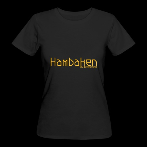 Hambaken Plasmatic Regular - Vrouwen Bio-T-shirt